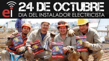 24 de octubre: ¡Feliz día del Instalador Electricista!