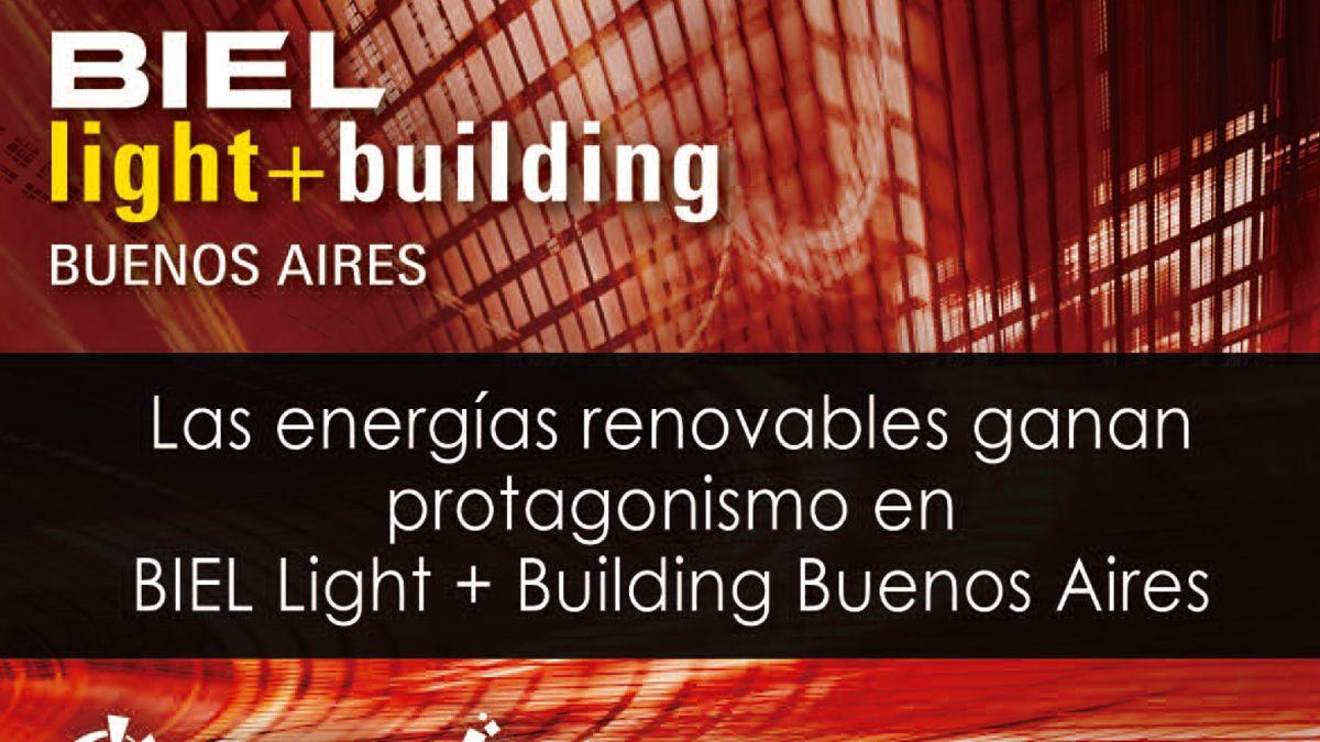 Las energías renovables ganan protagonismo en BIEL Light + Building Buenos Aires