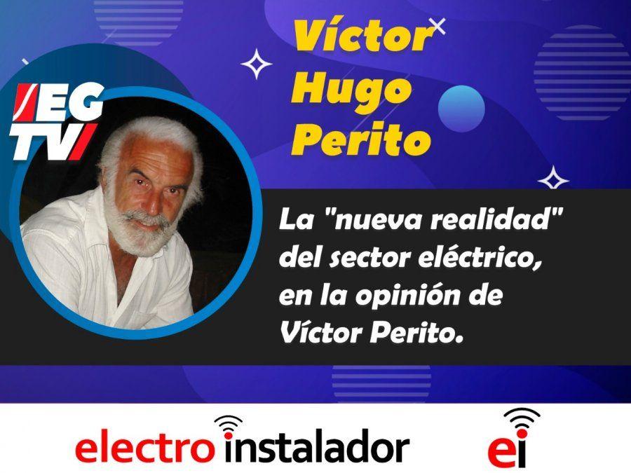La nueva realidad del sector eléctrico, en la opinión de Víctor Perito