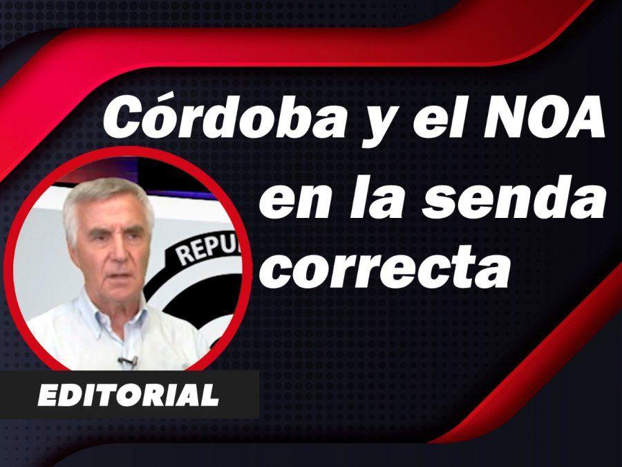 Córdoba y el NOA, en la senda correcta