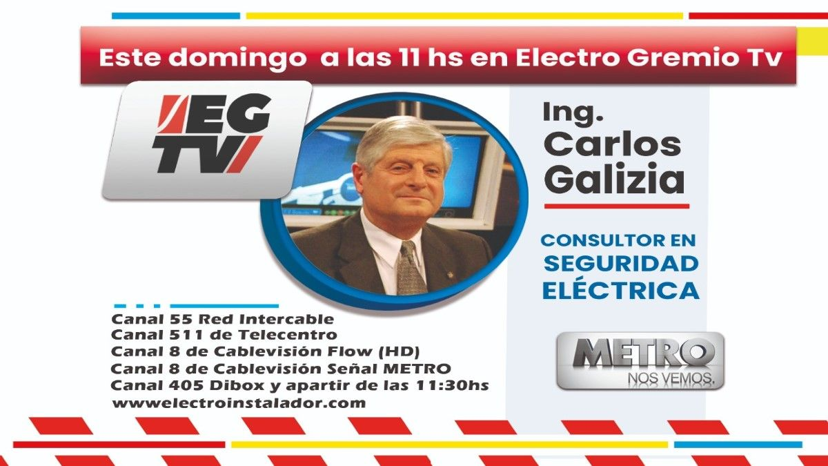 No te pierdas la entrevista al ingeniero Galizia este domingo en Electro Gremio TV
