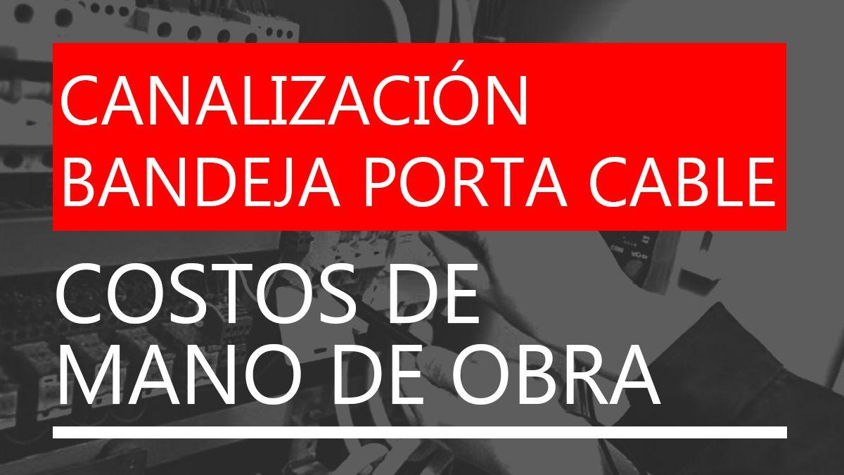 País | CMO | Canalización Bandeja Portacable